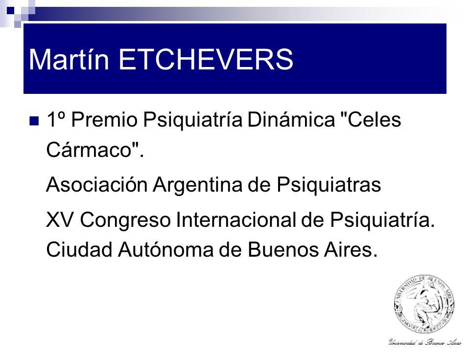Martín ETCHEVERS 1º Premio Psiquiatría Dinámica Celes Cármaco .