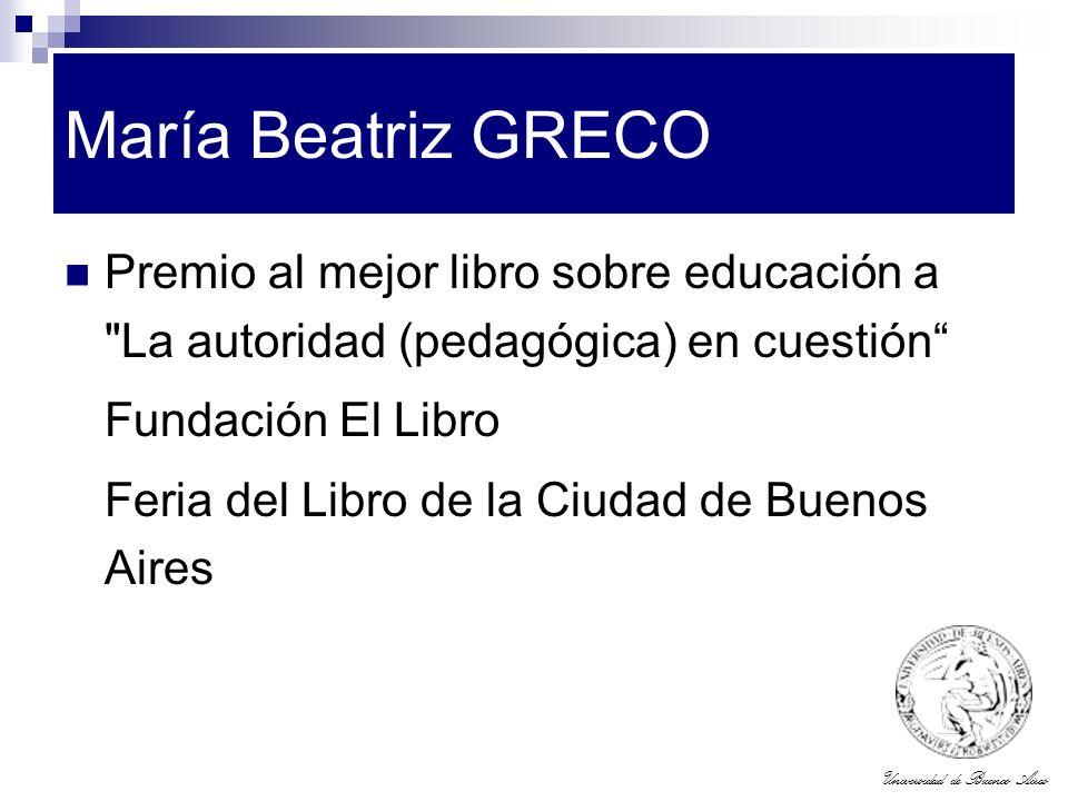 María Beatriz GRECO Premio al mejor libro sobre educación a La autoridad (pedagógica) en cuestión