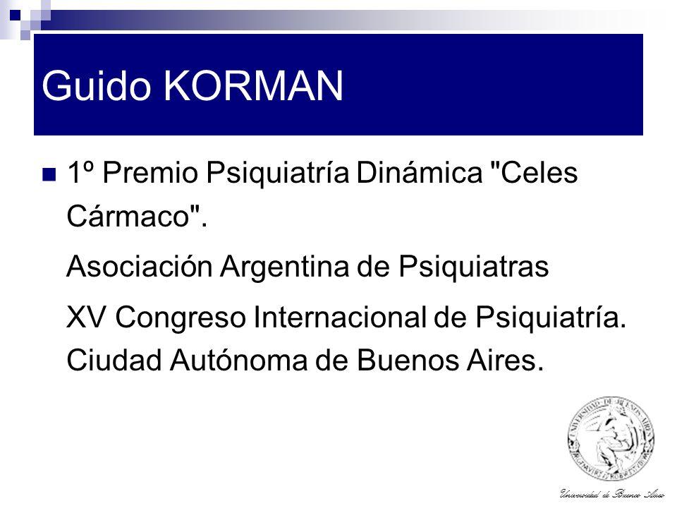 Guido KORMAN 1º Premio Psiquiatría Dinámica Celes Cármaco .