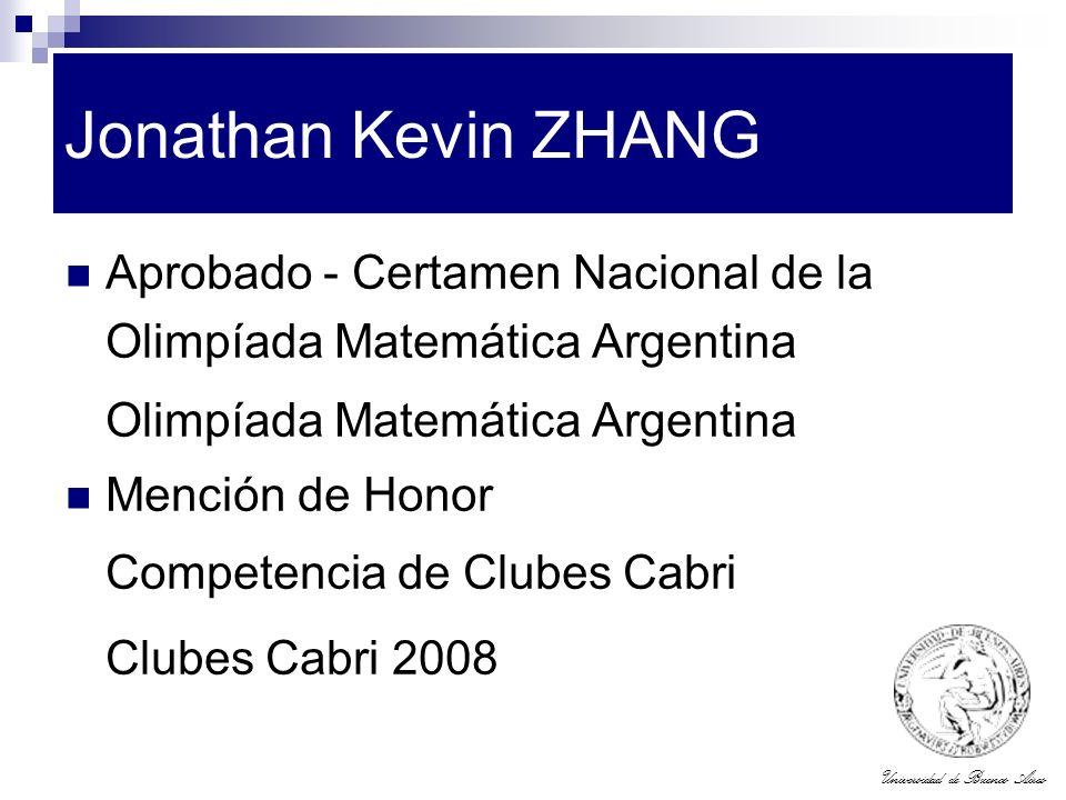 Jonathan Kevin ZHANG Aprobado - Certamen Nacional de la Olimpíada Matemática Argentina. Olimpíada Matemática Argentina.