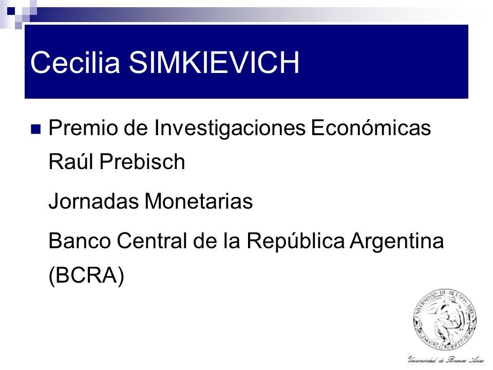 Cecilia SIMKIEVICH Premio de Investigaciones Económicas Raúl Prebisch