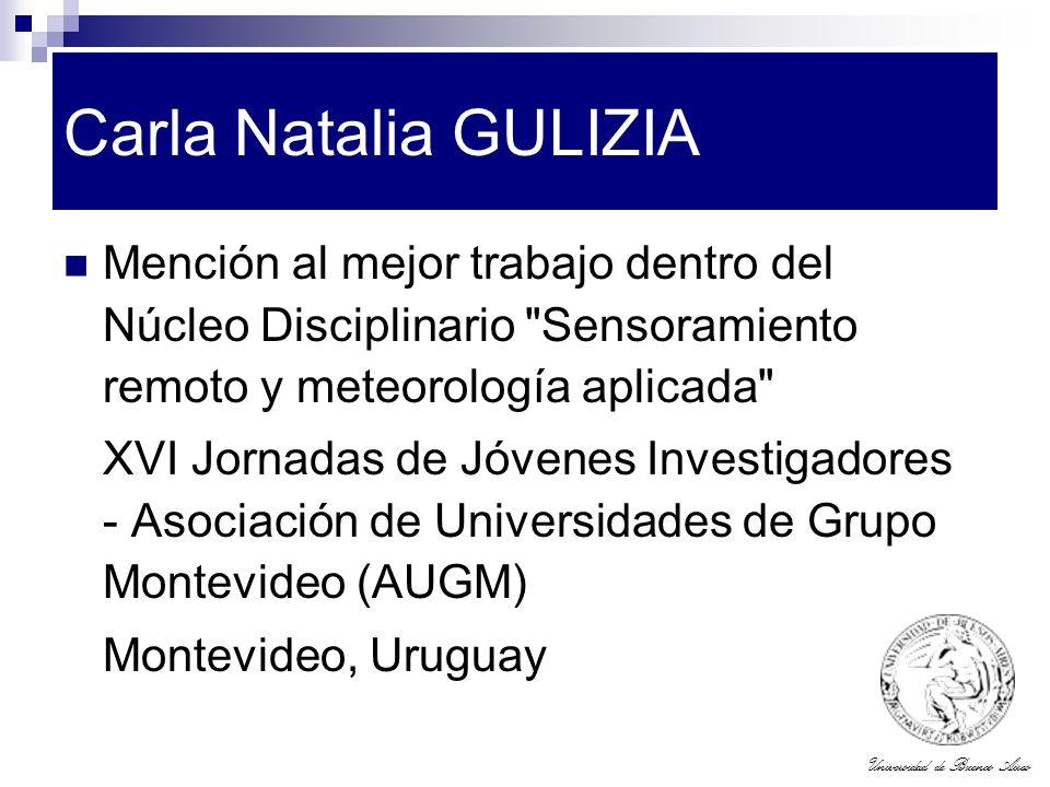 Carla Natalia GULIZIA Mención al mejor trabajo dentro del Núcleo Disciplinario Sensoramiento remoto y meteorología aplicada