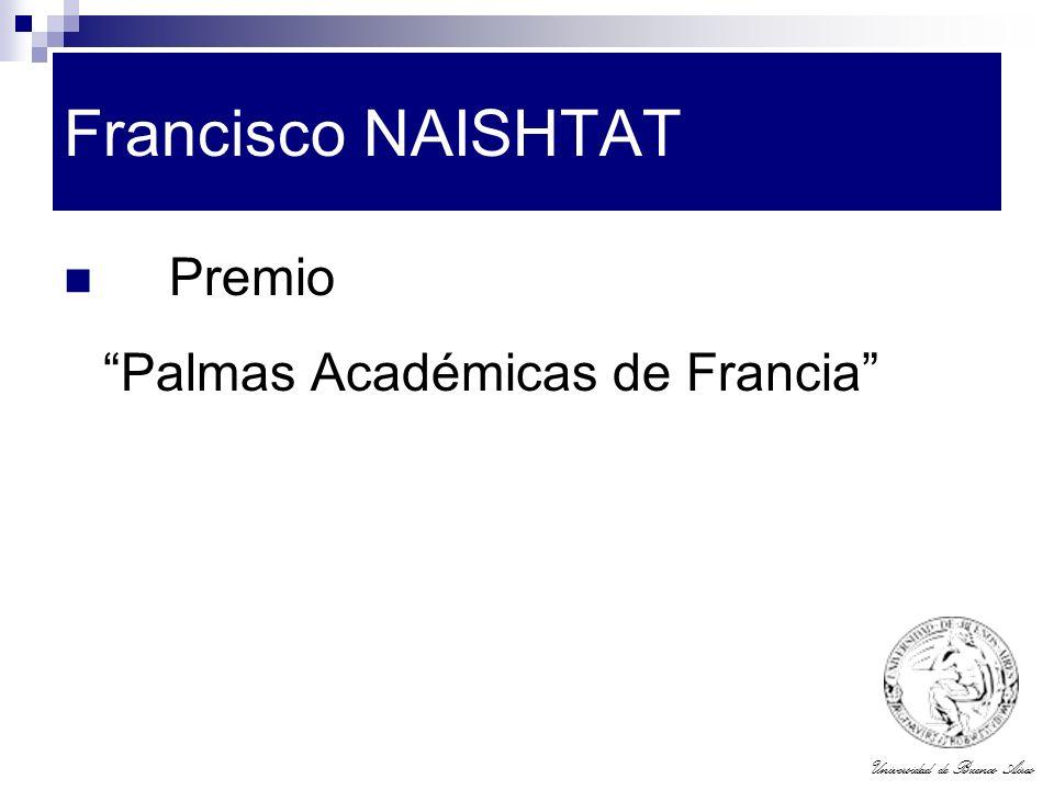 Francisco NAISHTAT Premio Palmas Académicas de Francia