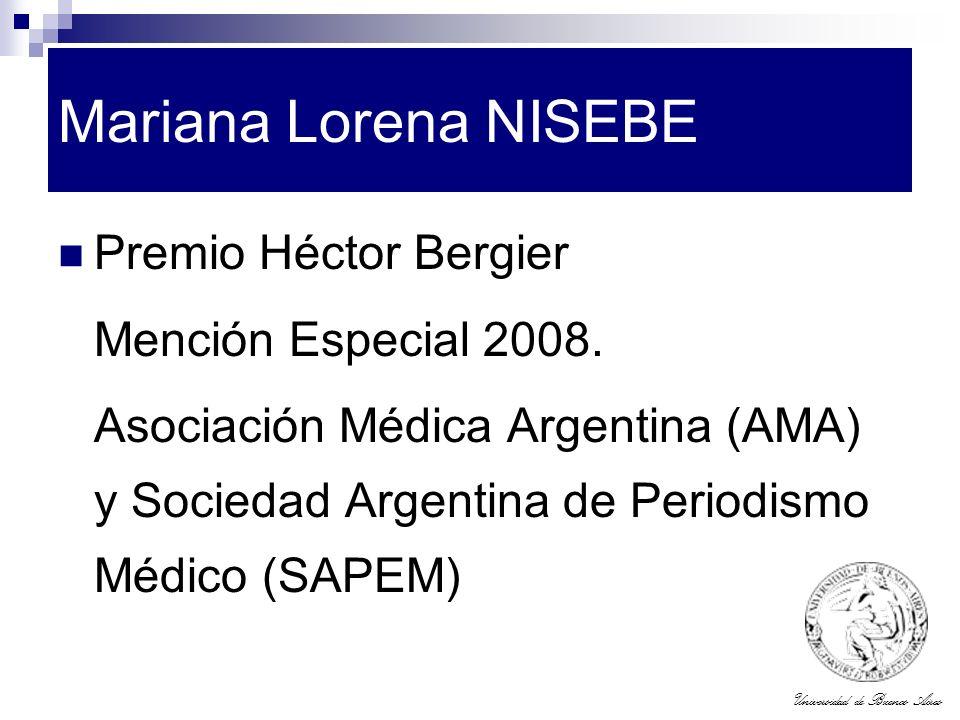 Mariana Lorena NISEBE Premio Héctor Bergier Mención Especial 2008.