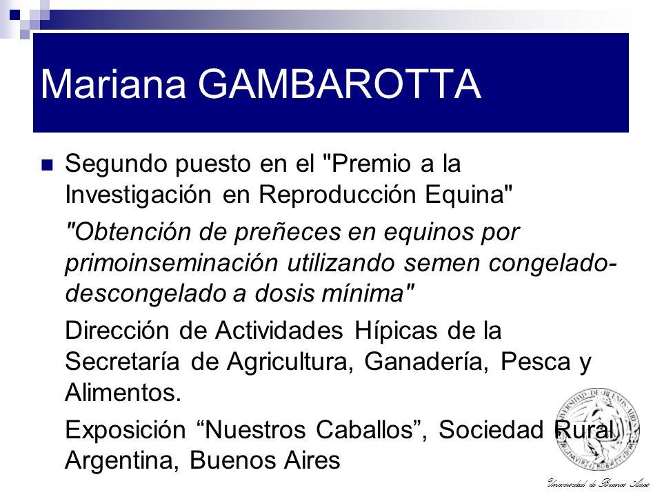 Mariana GAMBAROTTA Segundo puesto en el Premio a la Investigación en Reproducción Equina