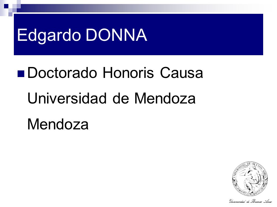 Edgardo DONNA Doctorado Honoris Causa Universidad de Mendoza Mendoza