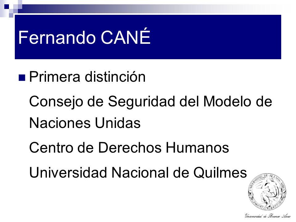 Fernando CANÉ Primera distinción
