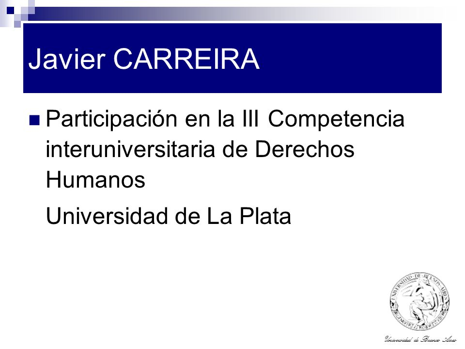 Javier CARREIRA Participación en la III Competencia interuniversitaria de Derechos Humanos.