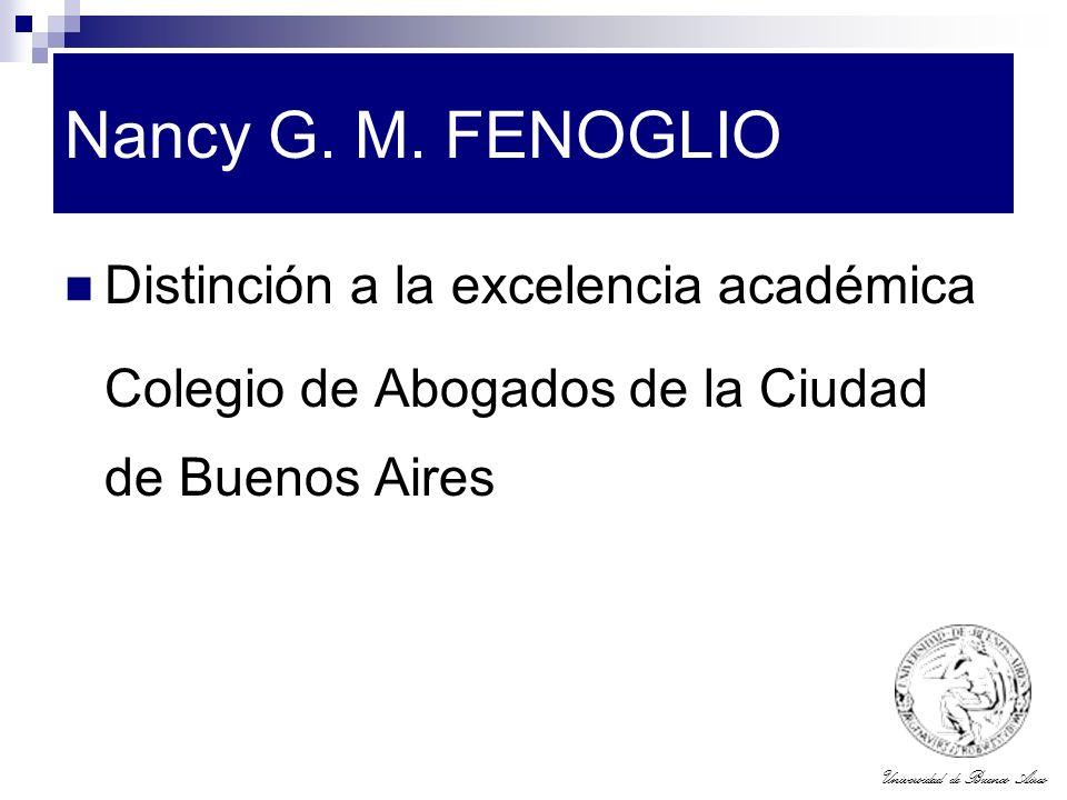 Nancy G. M. FENOGLIO Distinción a la excelencia académica