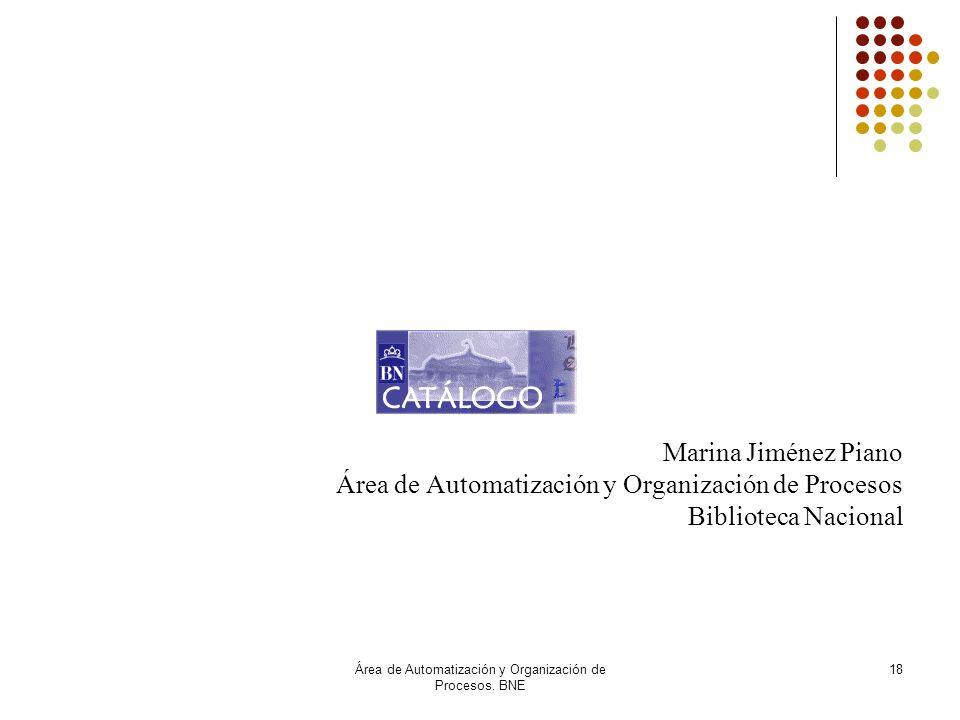 Área de Automatización y Organización de Procesos. BNE