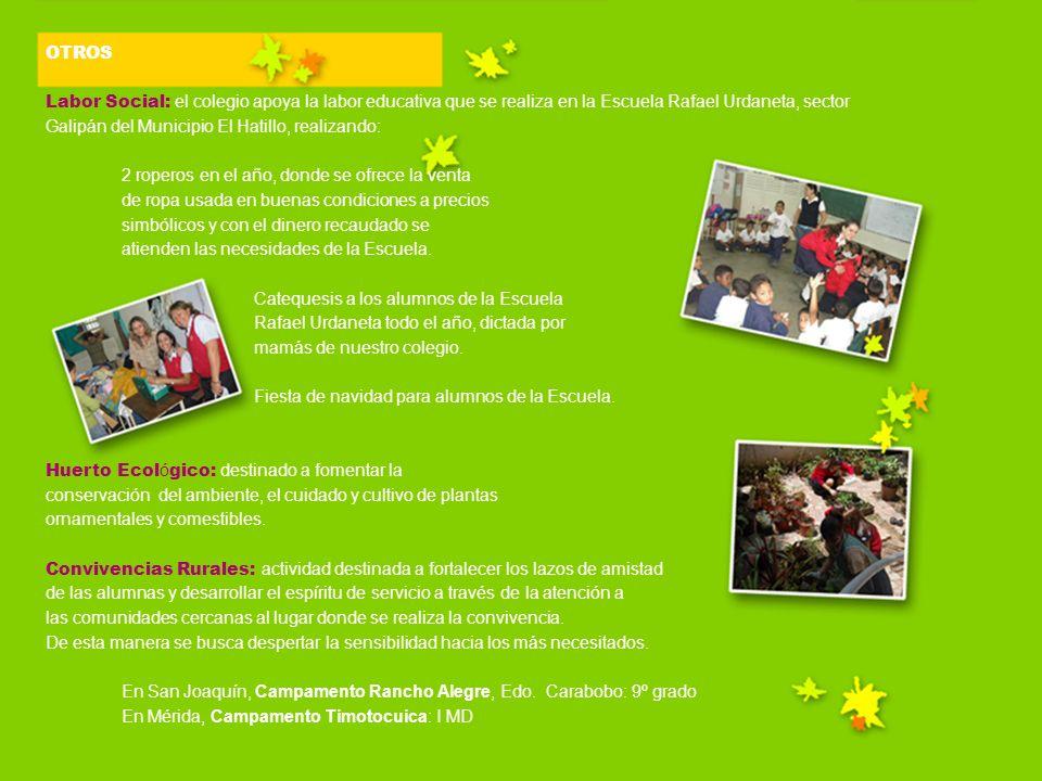 OTROS Labor Social: el colegio apoya la labor educativa que se realiza en la Escuela Rafael Urdaneta, sector.