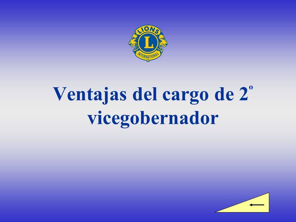 Ventajas del cargo de 2º vicegobernador