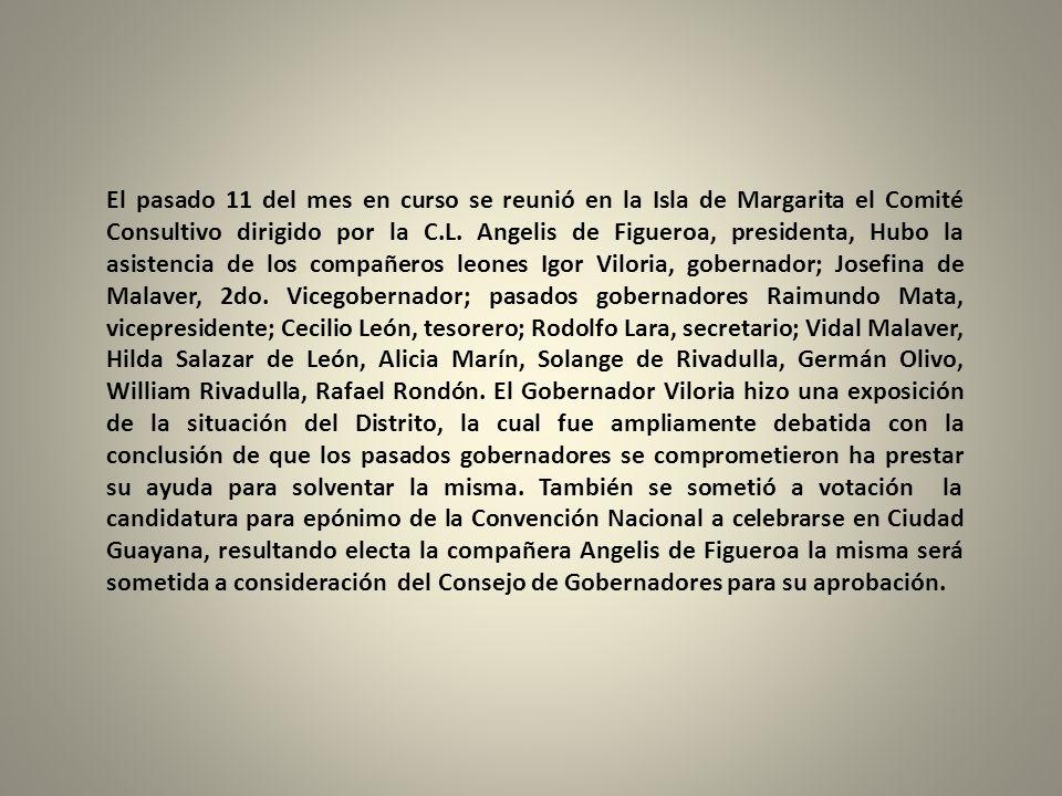 El pasado 11 del mes en curso se reunió en la Isla de Margarita el Comité Consultivo dirigido por la C.L.