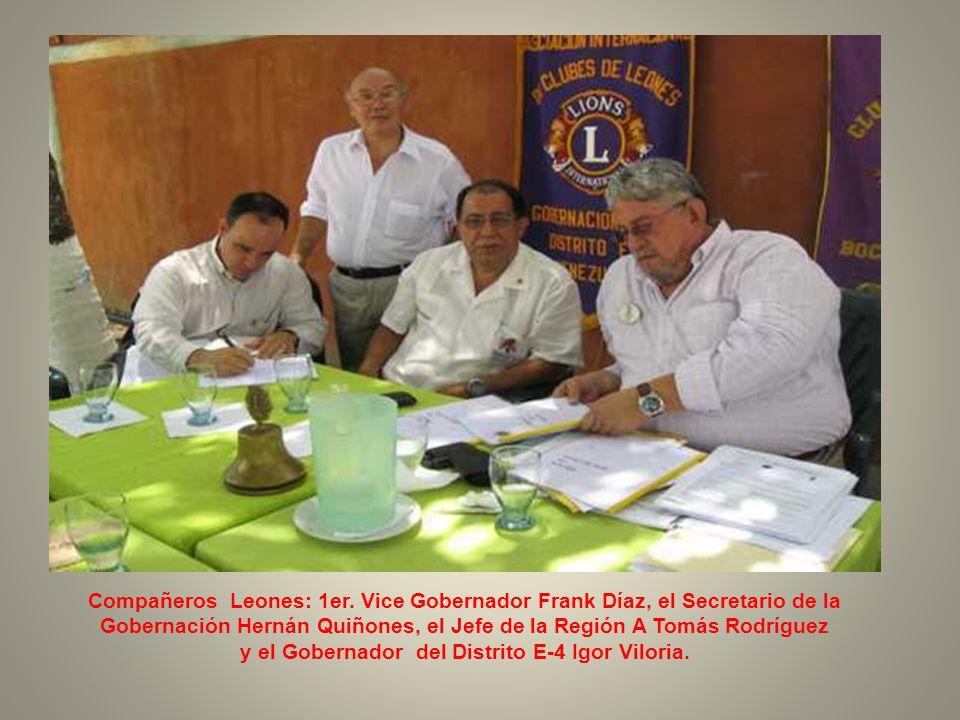 y el Gobernador del Distrito E-4 Igor Viloria.