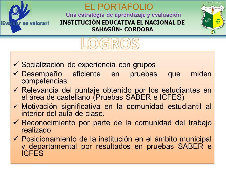 LOGROS EL PORTAFOLIO Socialización de experiencia con grupos