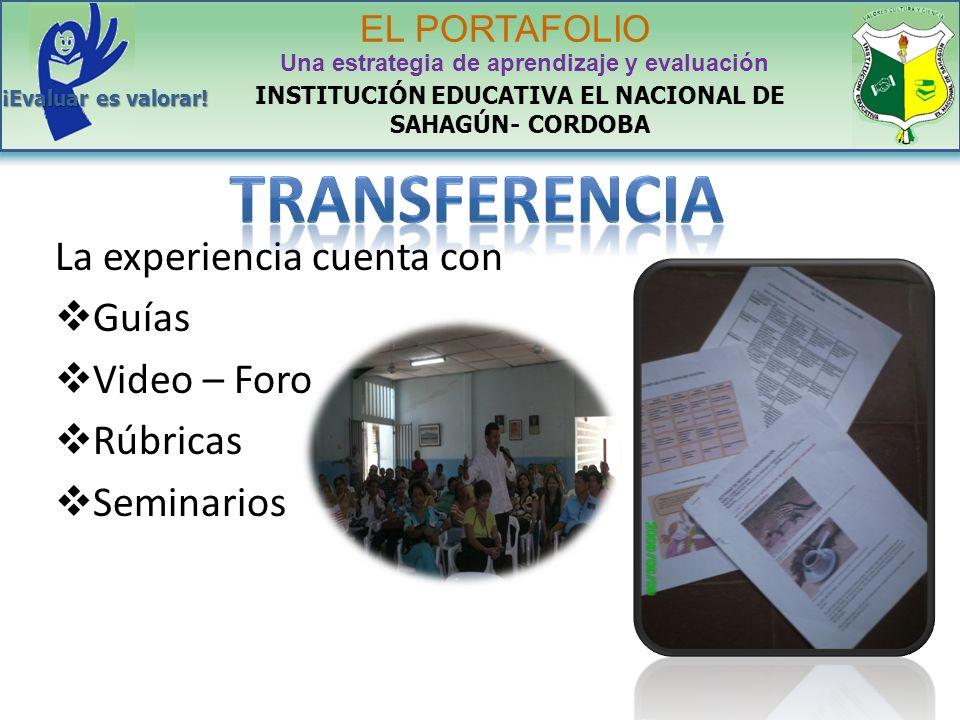TRANSFERENCIA La experiencia cuenta con Guías Video – Foro Rúbricas