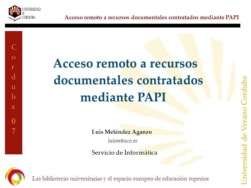 Acceso remoto a recursos documentales contratados