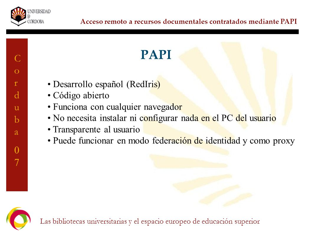 PAPI Desarrollo español (RedIris) Código abierto