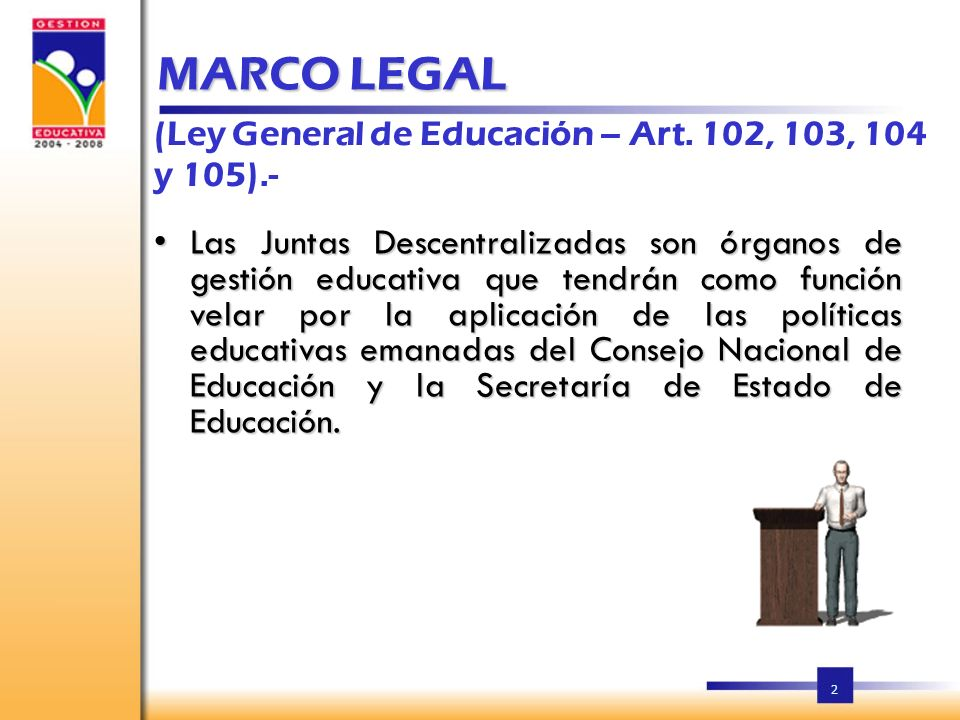 MARCO LEGAL (Ley General de Educación – Art. 102, 103, 104 y 105).-