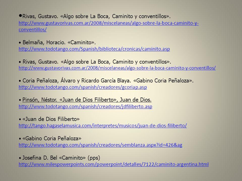 •Rivas, Gustavo. «Algo sobre La Boca, Caminito y conventillos».