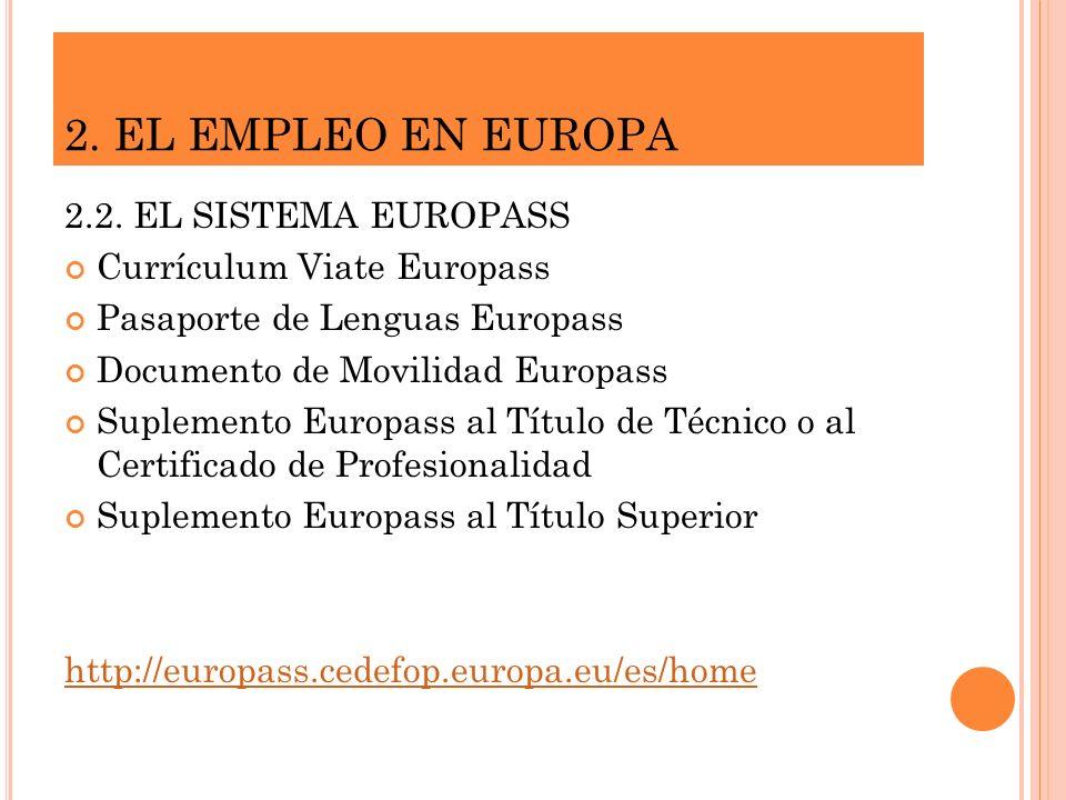 2. EL EMPLEO EN EUROPA 2.2. EL SISTEMA EUROPASS