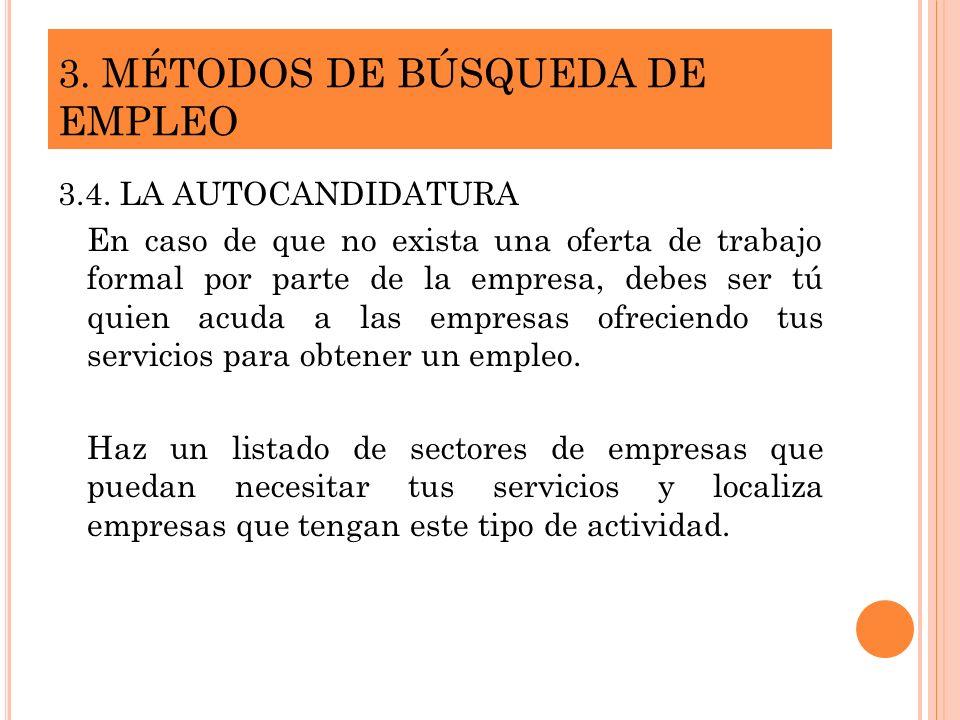 3. MÉTODOS DE BÚSQUEDA DE EMPLEO