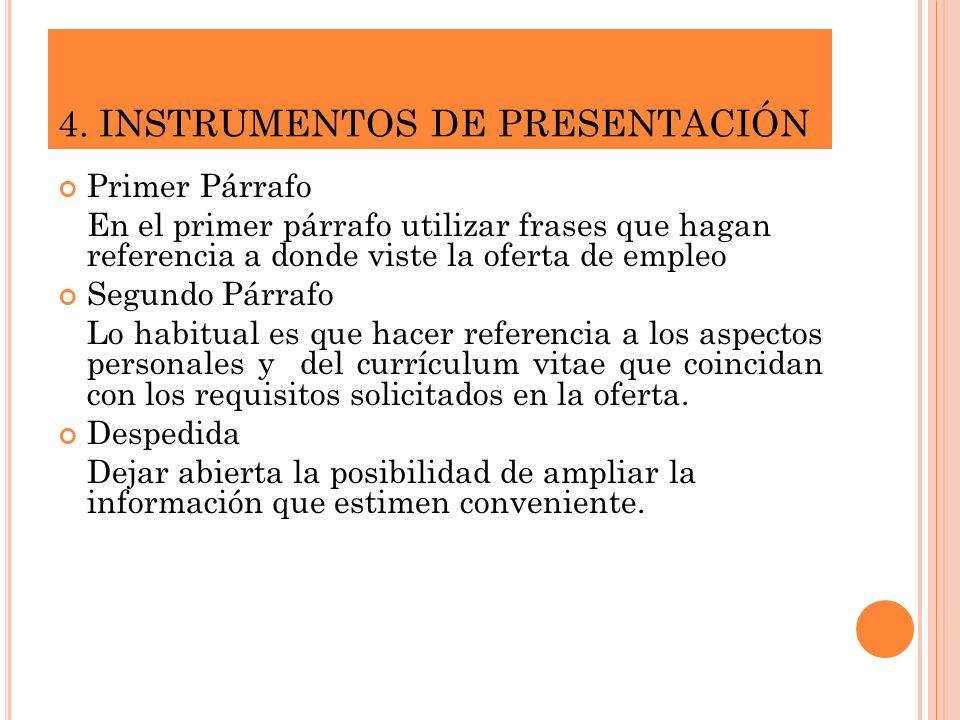 4. INSTRUMENTOS DE PRESENTACIÓN
