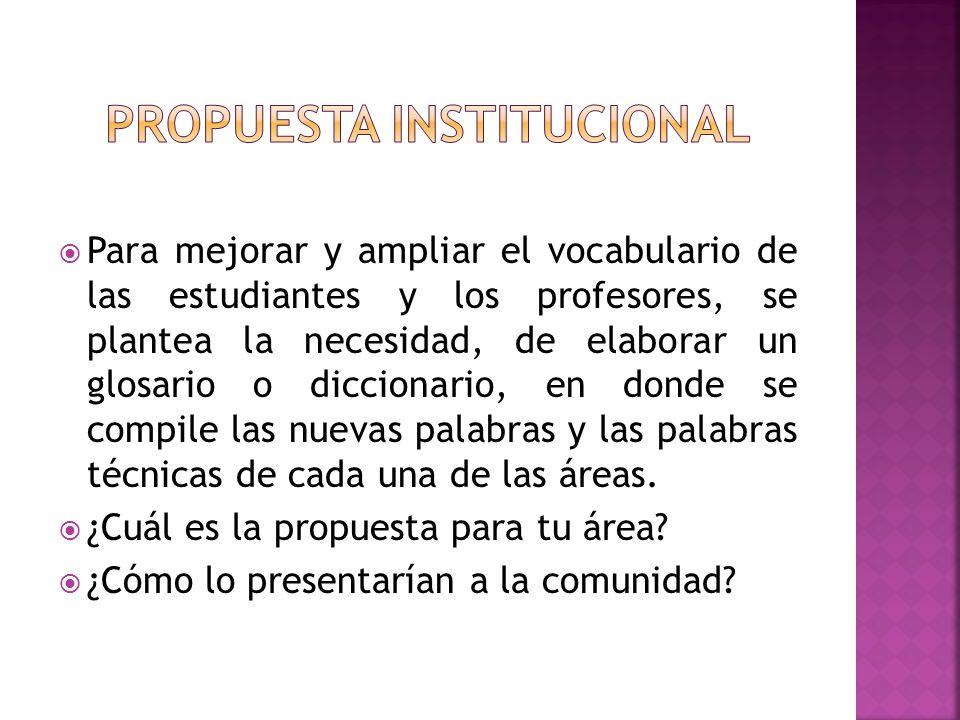 PROPUESTA INSTITUCIONAL