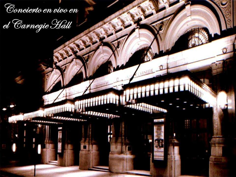 Concierto en vivo en el Carnegie Hall