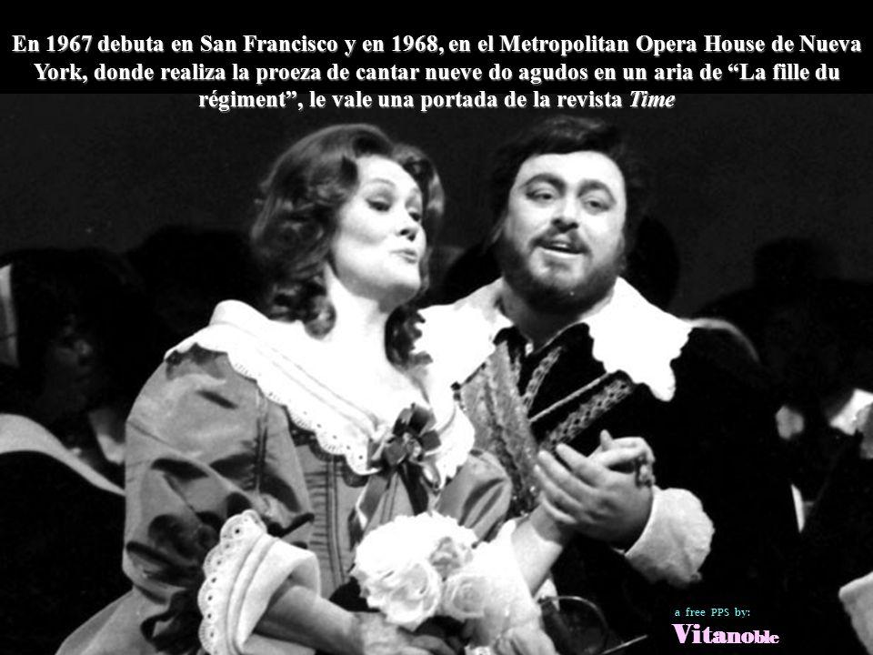 En 1967 debuta en San Francisco y en 1968, en el Metropolitan Opera House de Nueva York, donde realiza la proeza de cantar nueve do agudos en un aria de La fille du régiment , le vale una portada de la revista Time