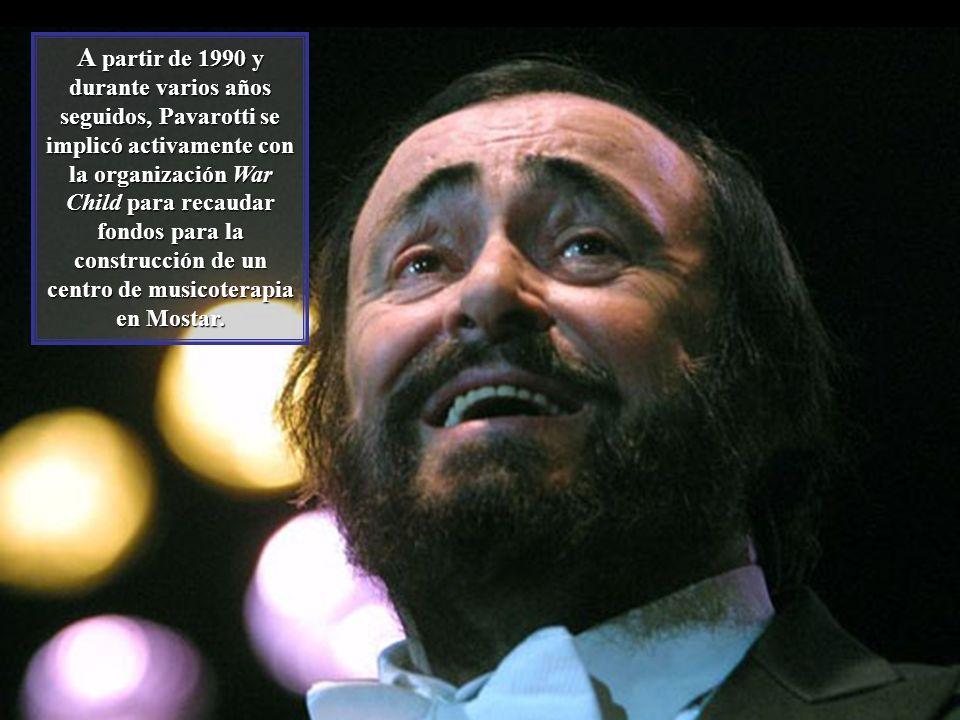 A partir de 1990 y durante varios años seguidos, Pavarotti se implicó activamente con la organización War Child para recaudar fondos para la construcción de un centro de musicoterapia en Mostar.