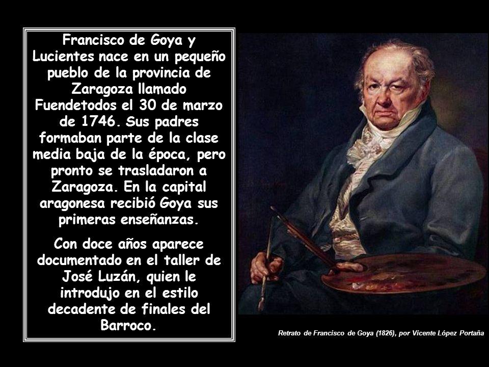 Francisco de Goya y Lucientes nace en un pequeño pueblo de la provincia de Zaragoza llamado Fuendetodos el 30 de marzo de 1746. Sus padres formaban parte de la clase media baja de la época, pero pronto se trasladaron a Zaragoza. En la capital aragonesa recibió Goya sus primeras enseñanzas.
