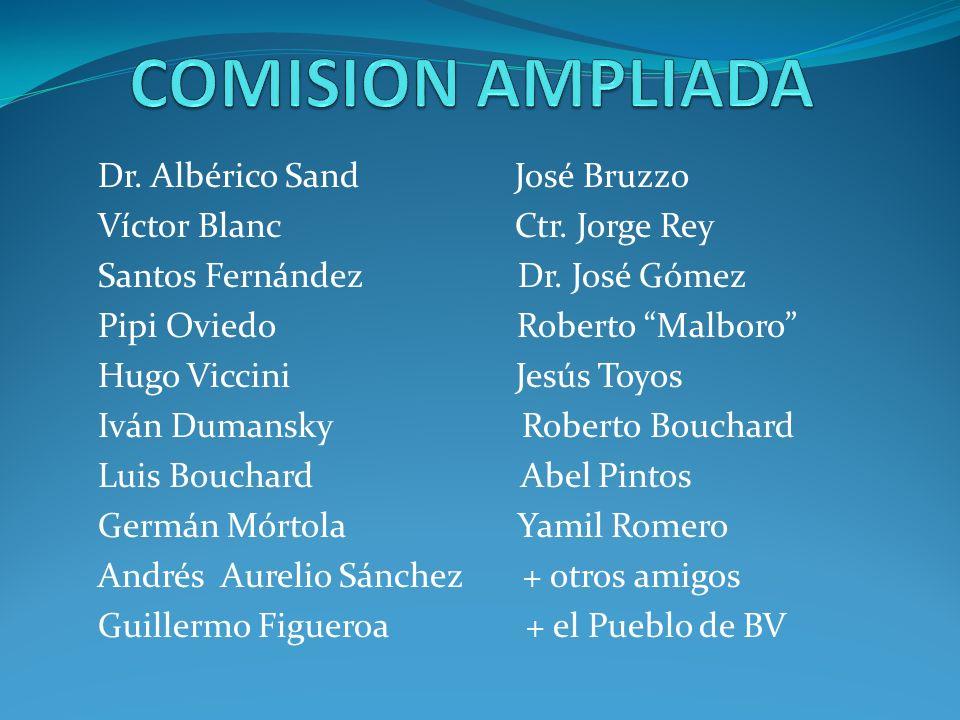 COMISION AMPLIADA Dr. Albérico Sand José Bruzzo