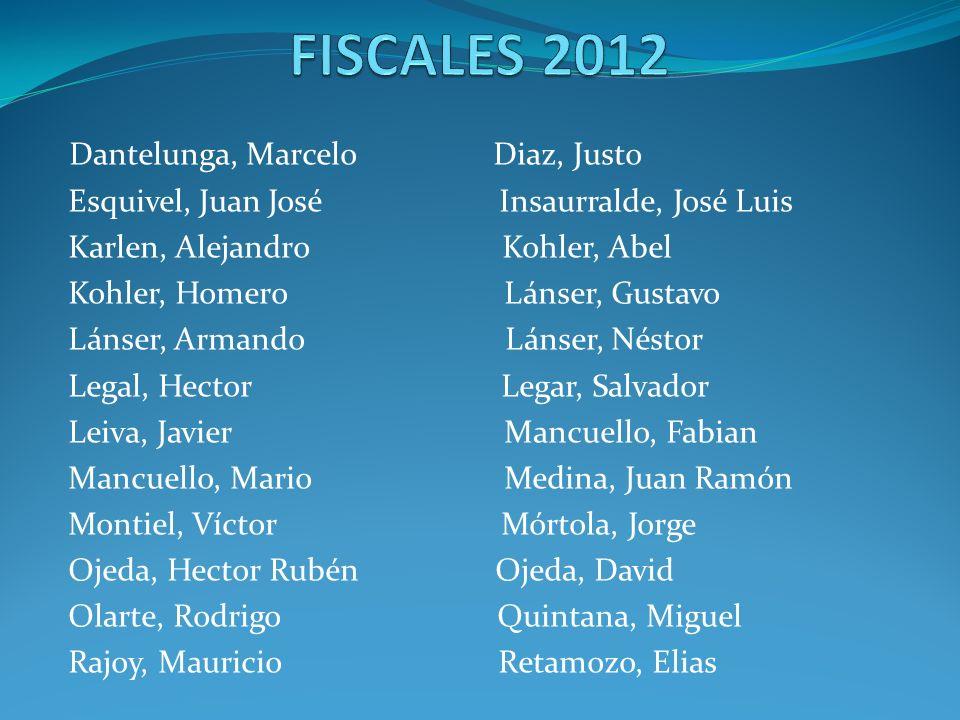 FISCALES 2012 Dantelunga, Marcelo Diaz, Justo