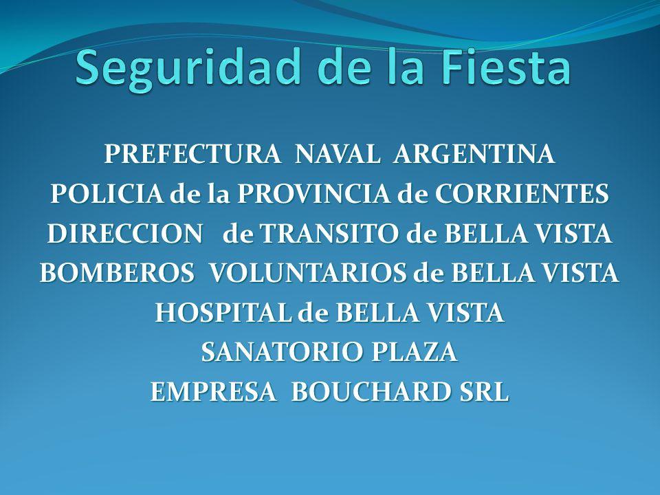 Seguridad de la Fiesta PREFECTURA NAVAL ARGENTINA