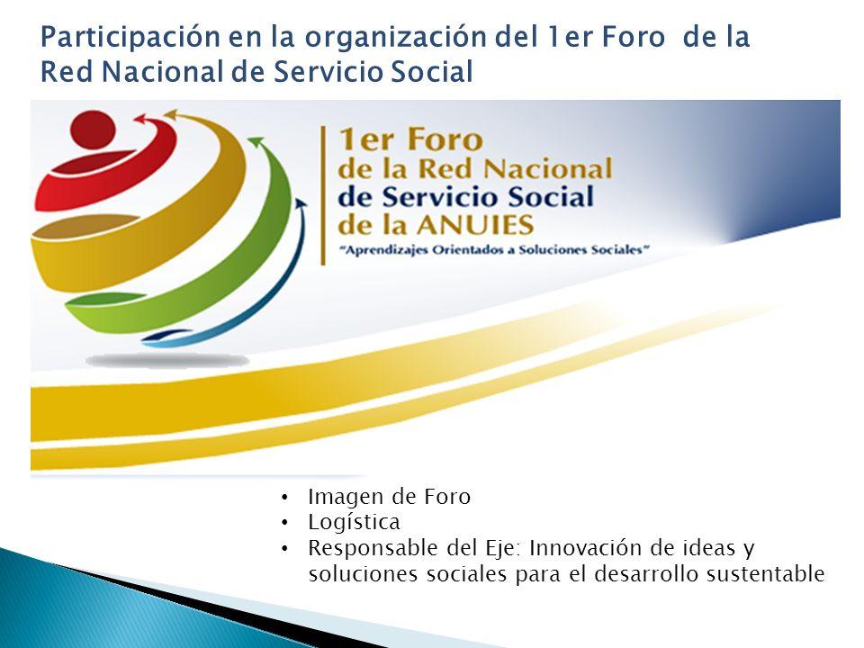 Participación en la organización del 1er Foro de la Red Nacional de Servicio Social