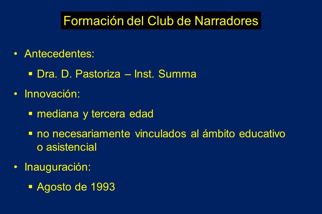 Formación del Club de Narradores