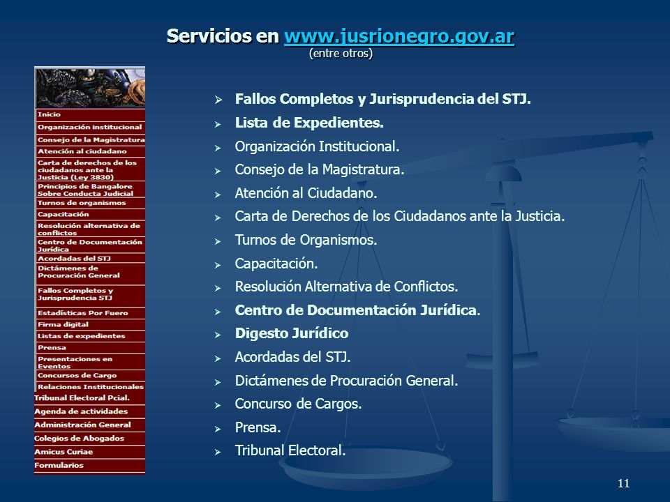 Servicios en www.jusrionegro.gov.ar (entre otros)