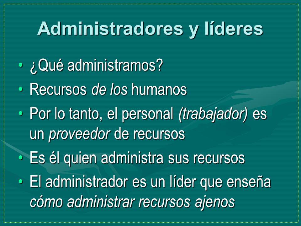 Administradores y líderes