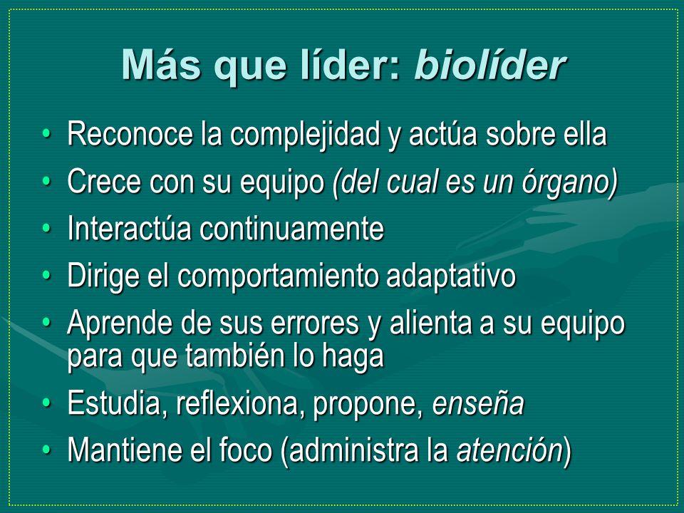 Más que líder: biolíder