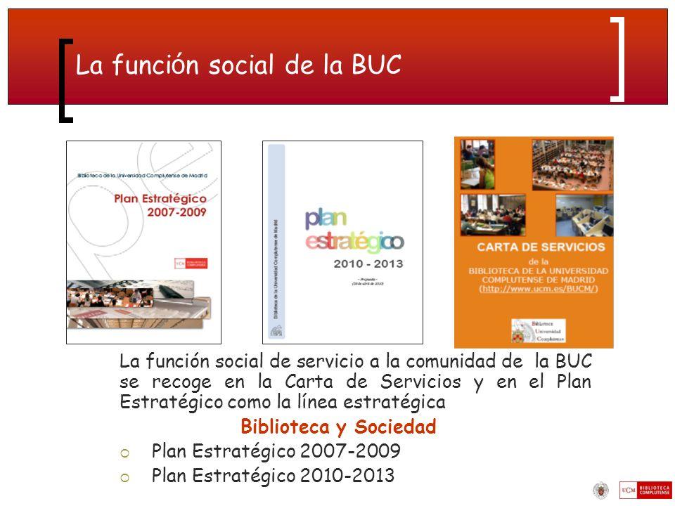 La función social de la BUC