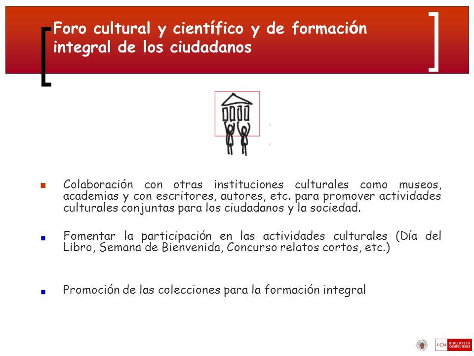 Foro cultural y científico y de formación integral de los ciudadanos
