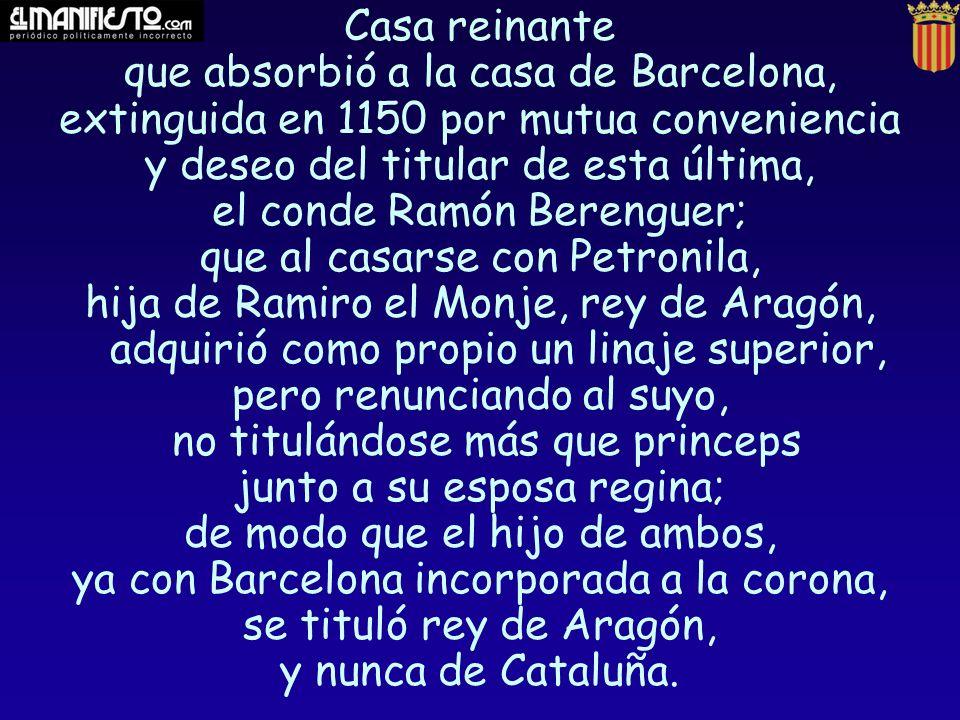 que absorbió a la casa de Barcelona,
