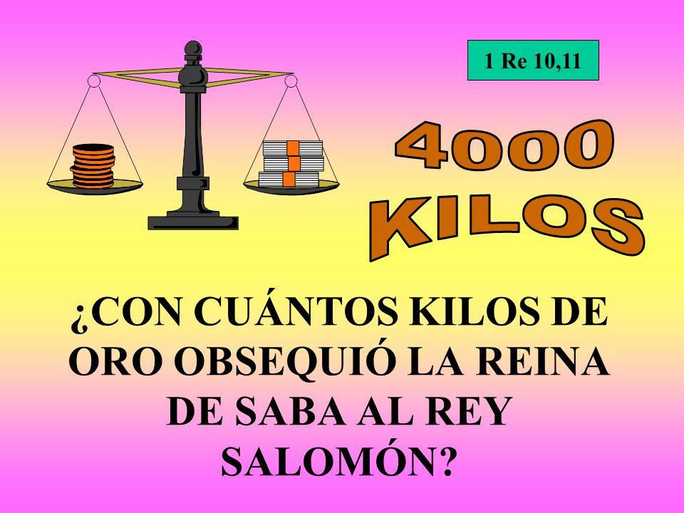 ¿CON CUÁNTOS KILOS DE ORO OBSEQUIÓ LA REINA DE SABA AL REY SALOMÓN