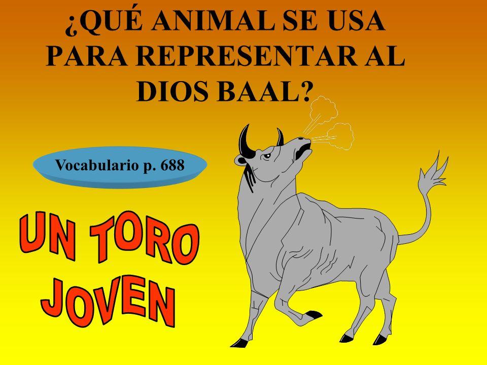 ¿QUÉ ANIMAL SE USA PARA REPRESENTAR AL DIOS BAAL