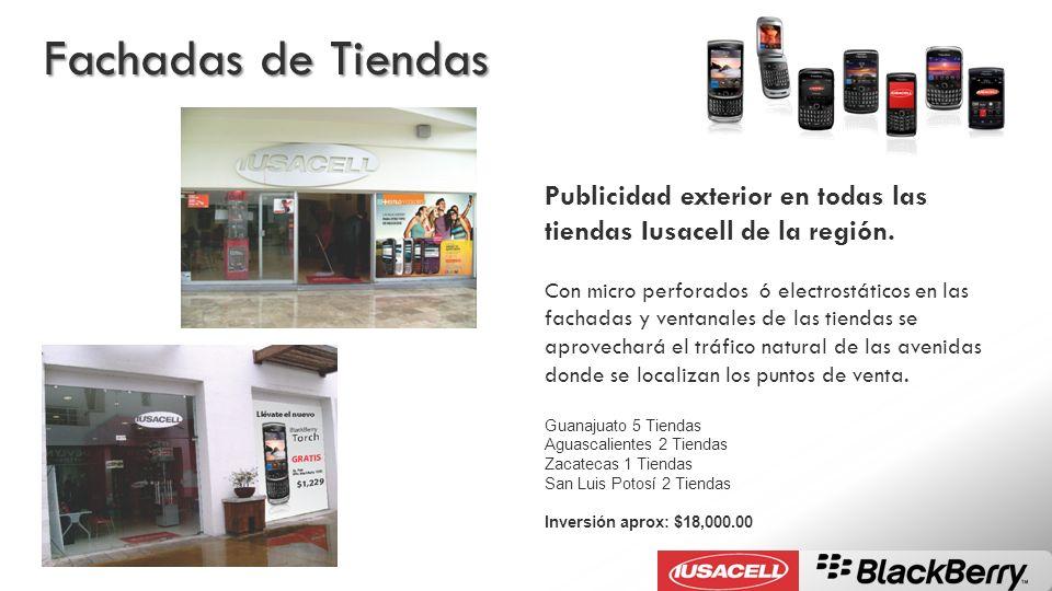 Fachadas de Tiendas Publicidad exterior en todas las tiendas Iusacell de la región.