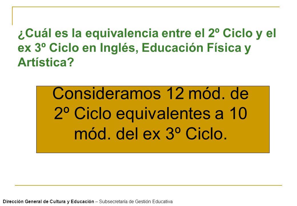 ¿Cuál es la equivalencia entre el 2º Ciclo y el ex 3º Ciclo en Inglés, Educación Física y Artística