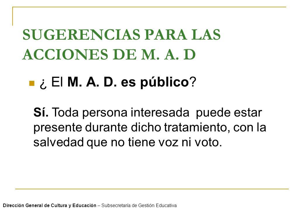 SUGERENCIAS PARA LAS ACCIONES DE M. A. D