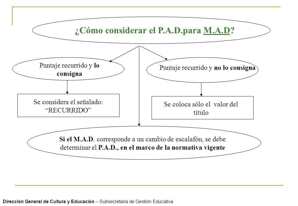 ¿Cómo considerar el P.A.D.para M.A.D