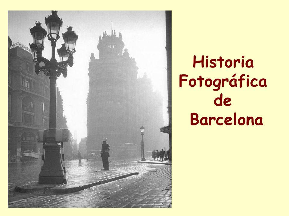 Historia Fotográfica de Barcelona